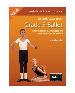 Grade 5 Ballet Set Exercises & Dances Book
